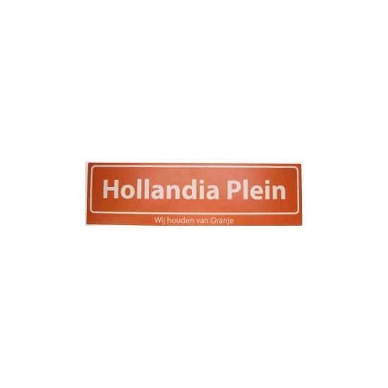Hollandia straatbord Wij houden van Oranje